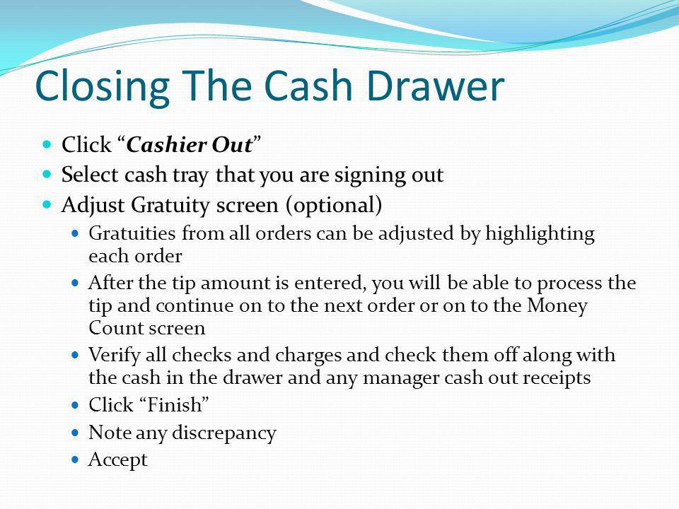 Closing The Cash Drawer