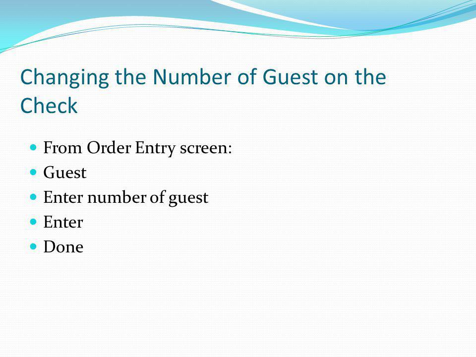 Changing the Number of Guest on the Check