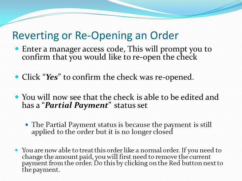 Reverting or Re-Opening an Order