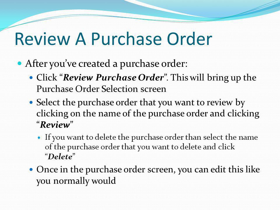 Review A Purchase Order