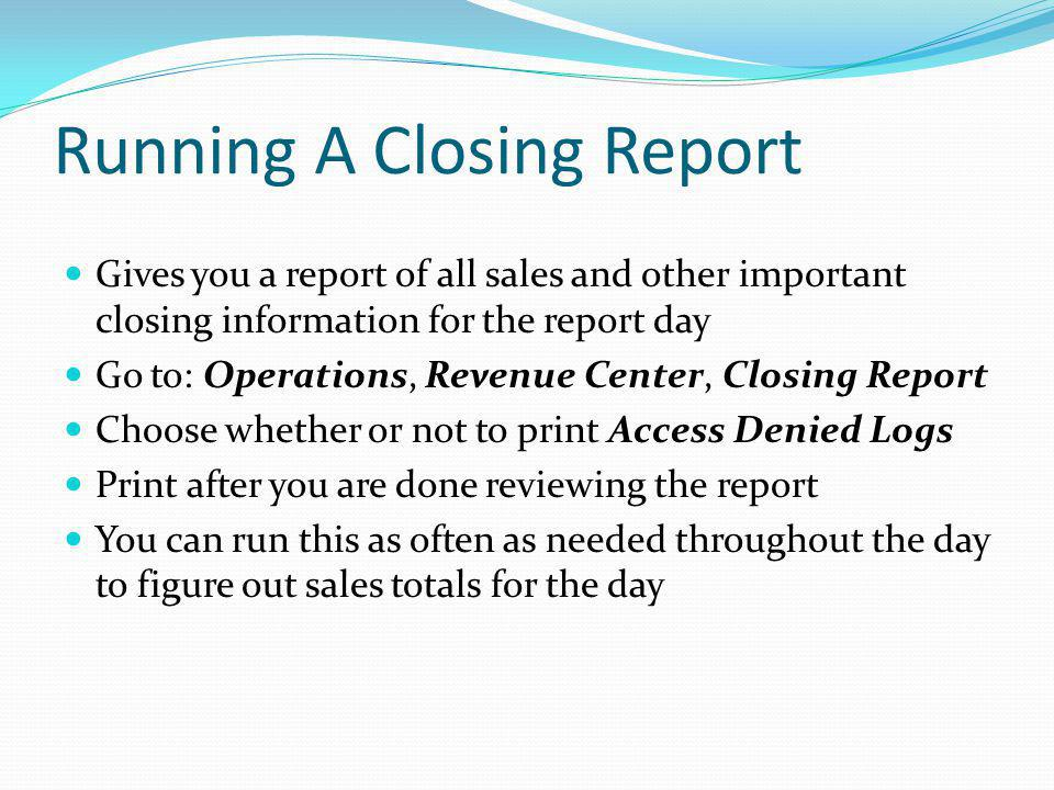 Running A Closing Report