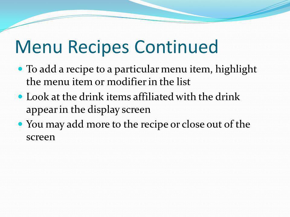 Menu Recipes Continued