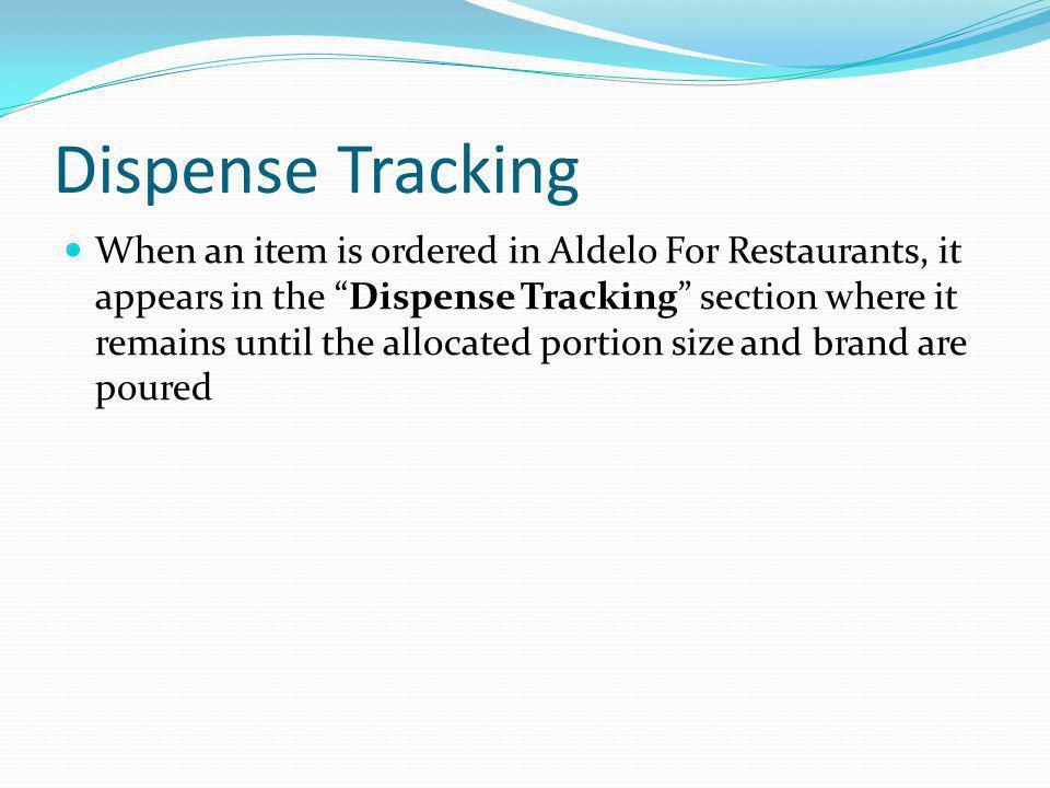 Dispense Tracking