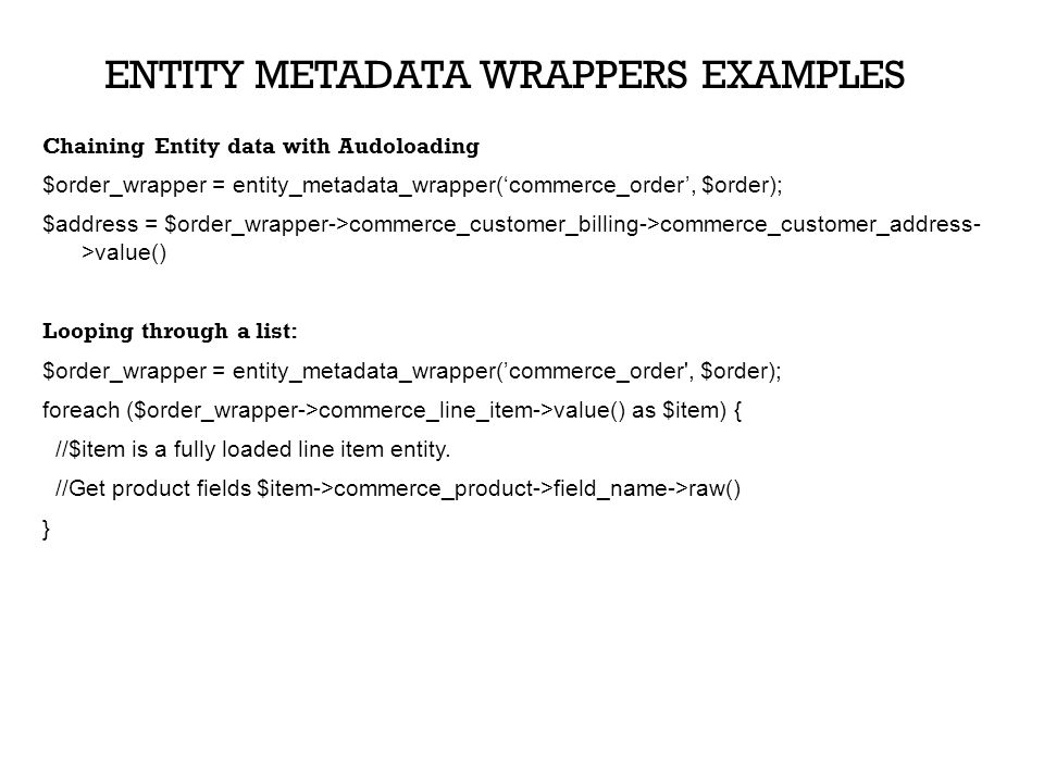 Entity metadata wrappers examples