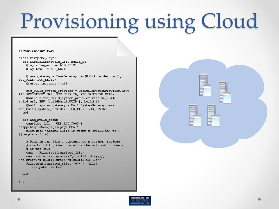 Provisioning using Cloud