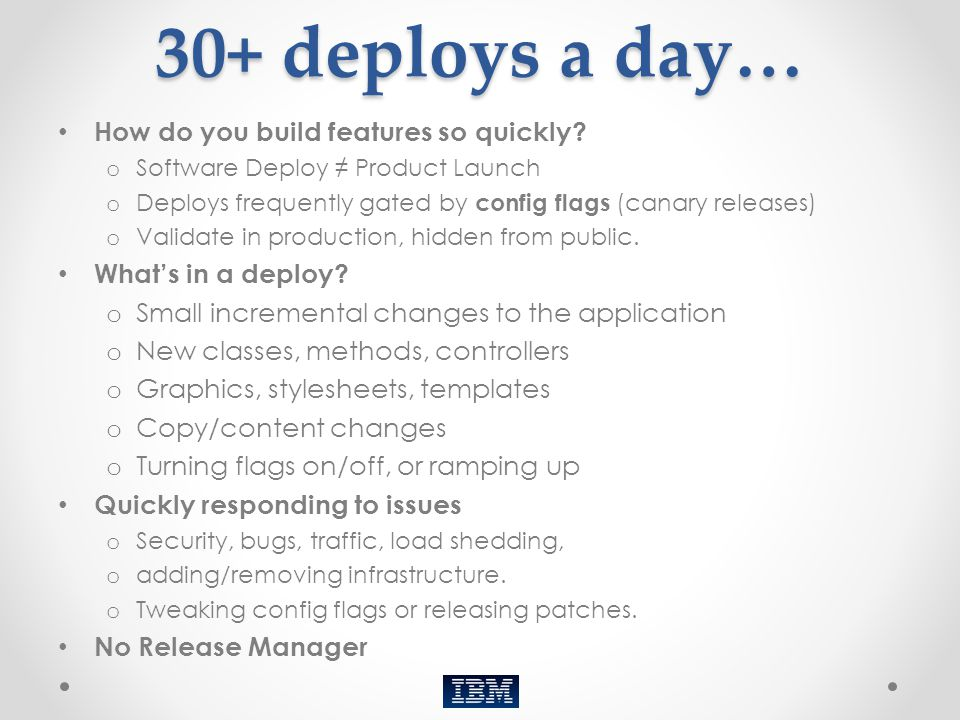 30+ deploys a day… How do you build features so quickly