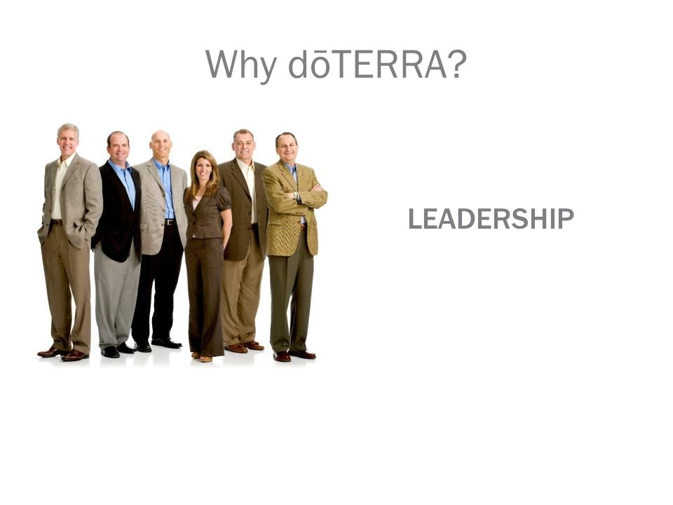 Why dōTERRA LEADERSHIP