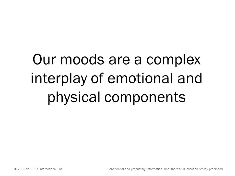 Our moods are a complex interplay of emotional and physical components