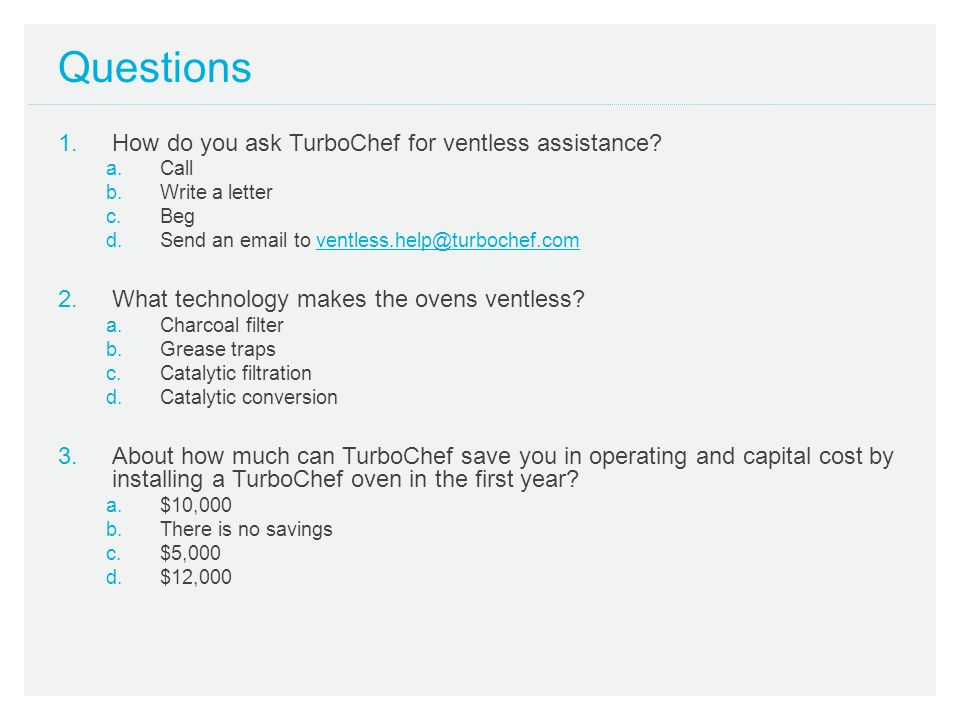 Questions How do you ask TurboChef for ventless assistance