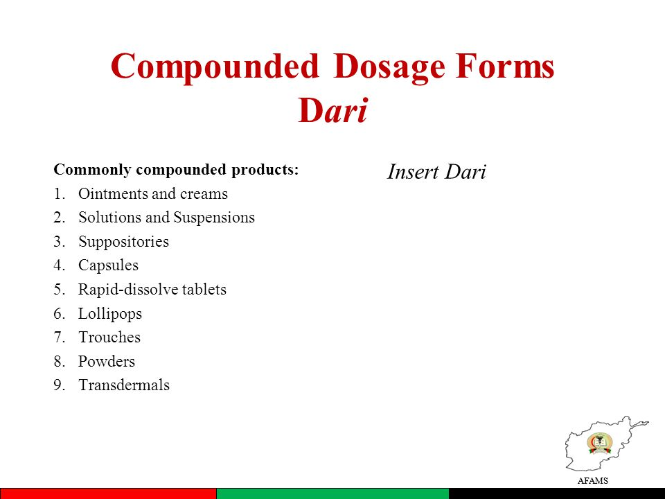 Compounded Dosage Forms Dari