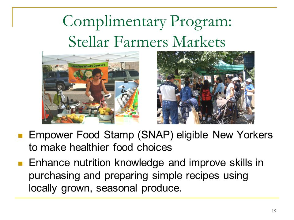 Complimentary Program: Stellar Farmers Markets