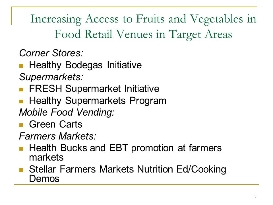 Increasing Access to Fruits and Vegetables in Food Retail Venues in Target Areas