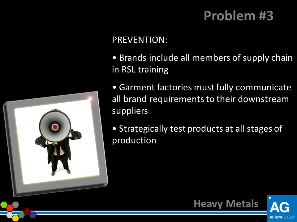 Problem #3 Heavy Metals PREVENTION: