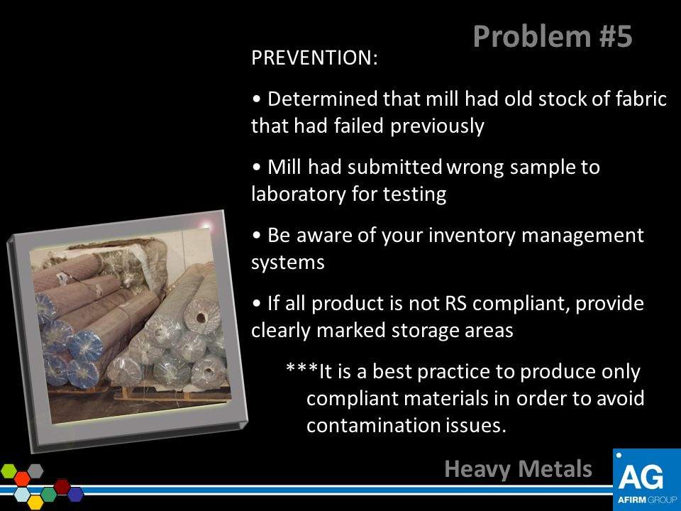 Problem #5 Heavy Metals PREVENTION: