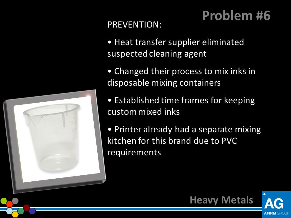 Problem #6 Heavy Metals PREVENTION: