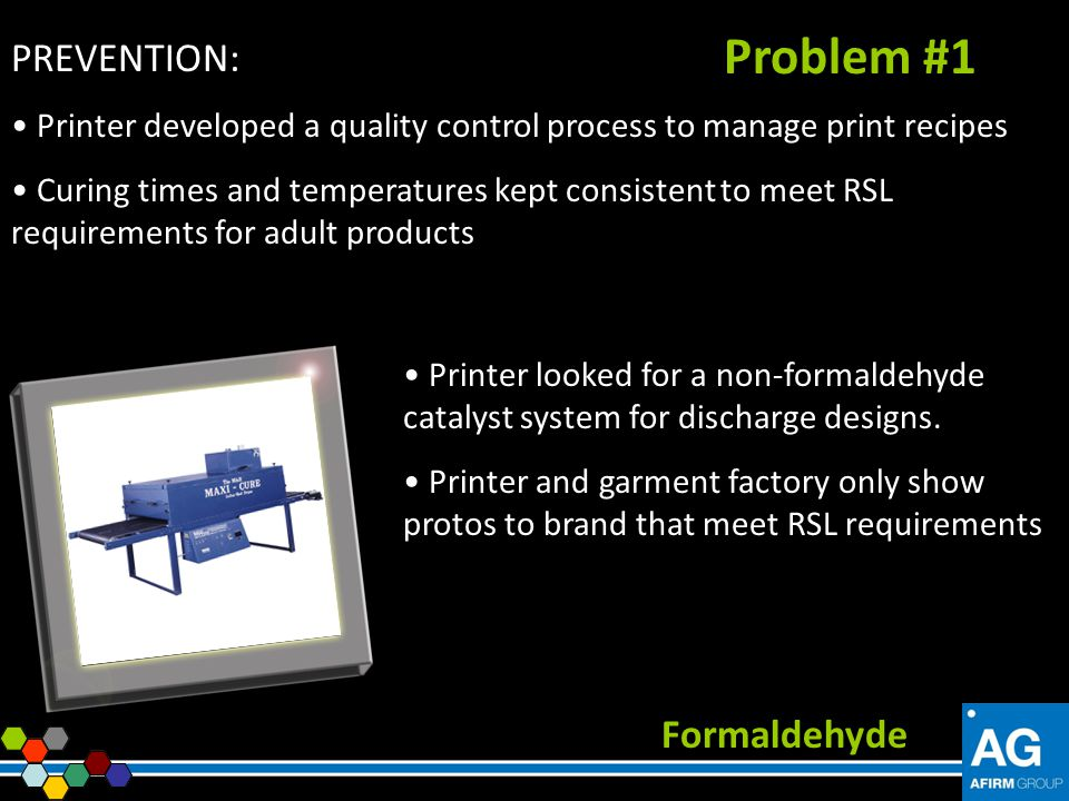 Problem #1 PREVENTION: Formaldehyde