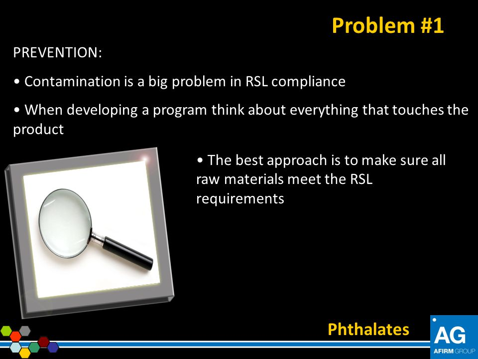 Problem #1 Phthalates PREVENTION: