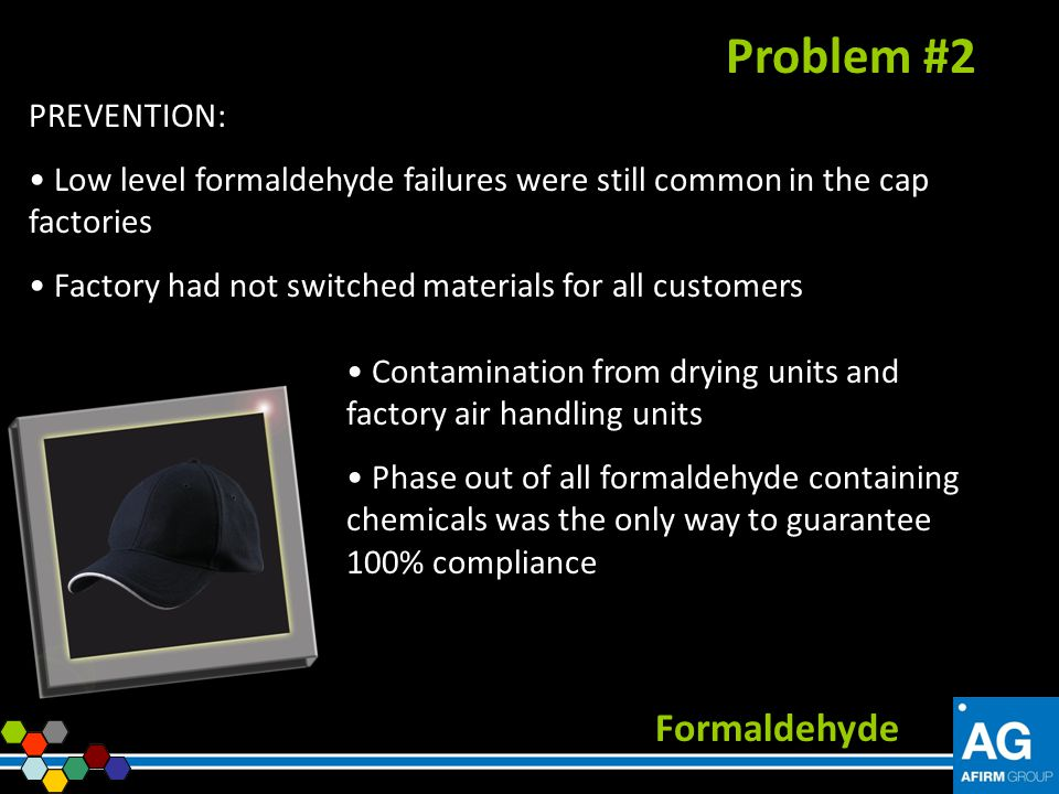 Problem #2 Formaldehyde PREVENTION:
