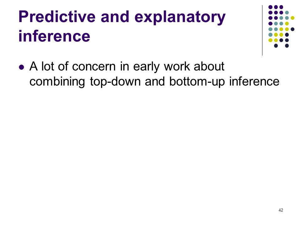 Predictive and explanatory inference