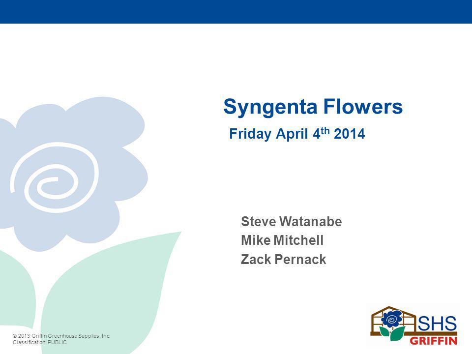 Syngenta Flowers Friday April 4th 2014