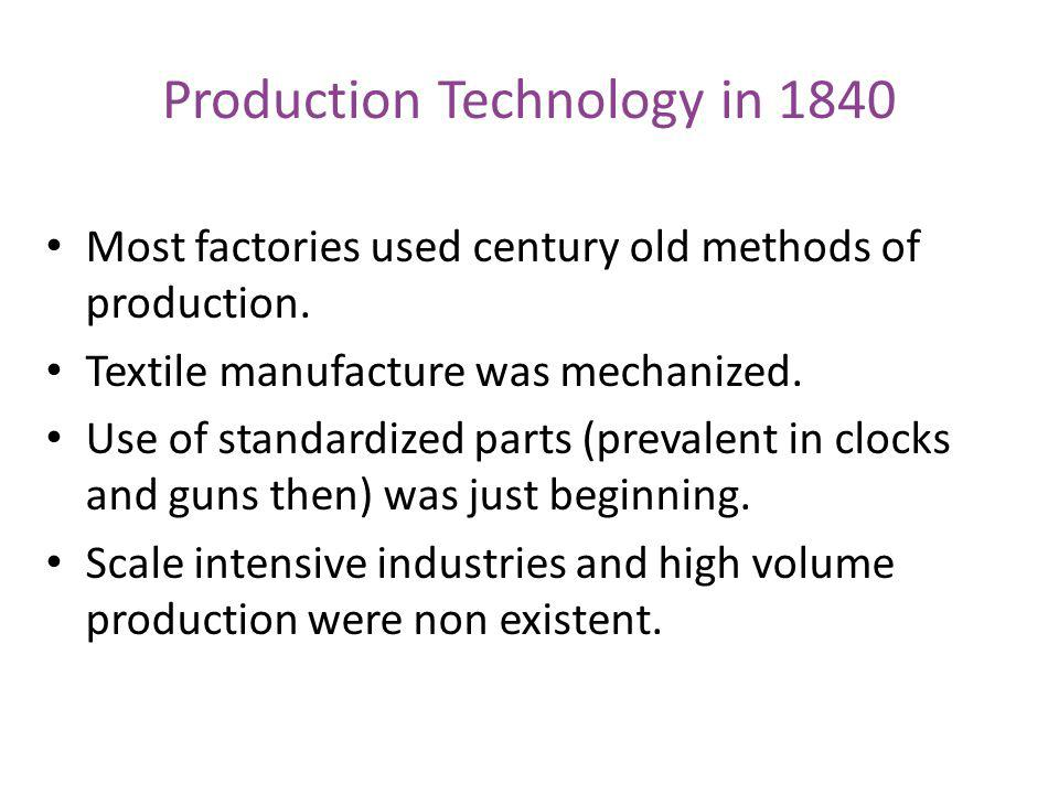 Production Technology in 1840