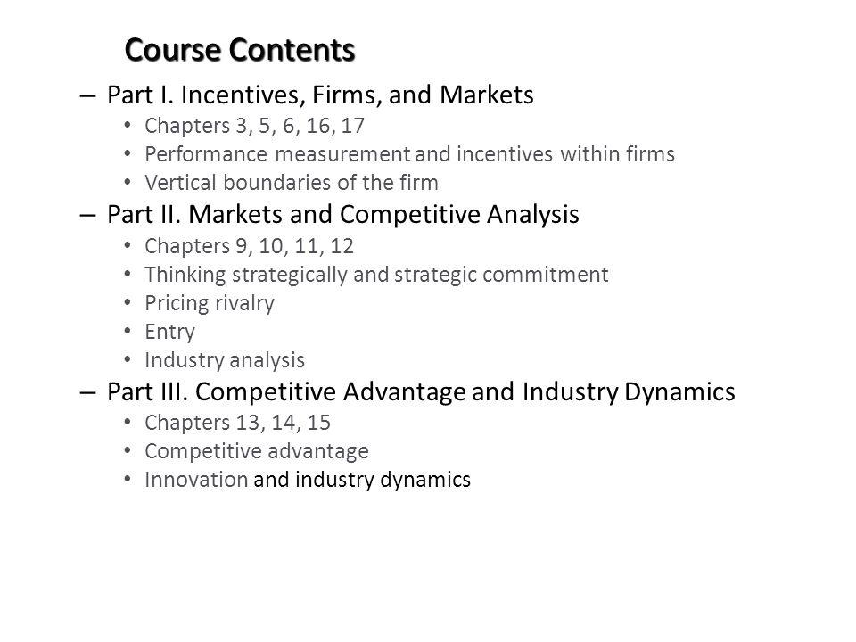 Course Contents Part I. Incentives, Firms, and Markets