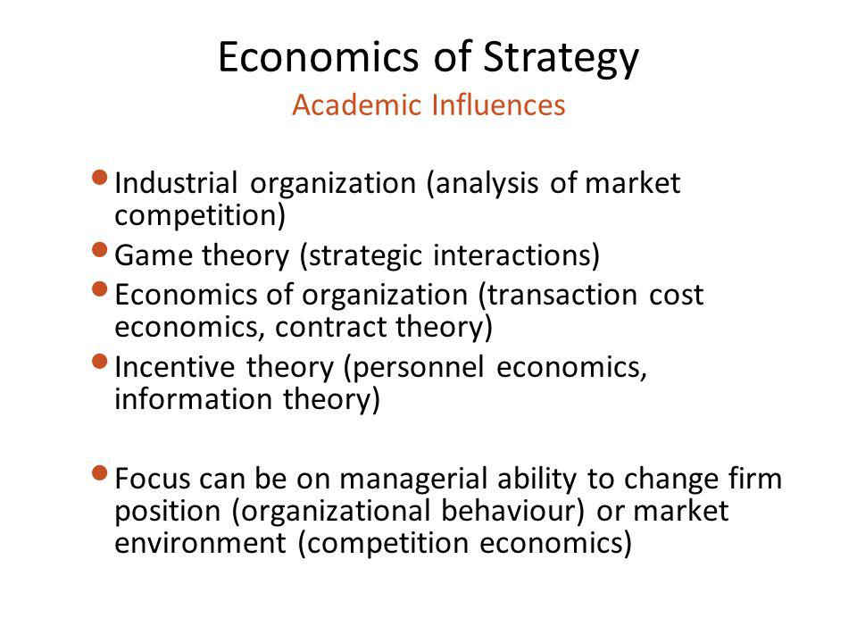 Economics of Strategy Academic Influences