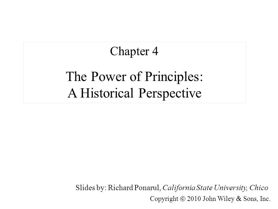 The Power of Principles: A Historical Perspective