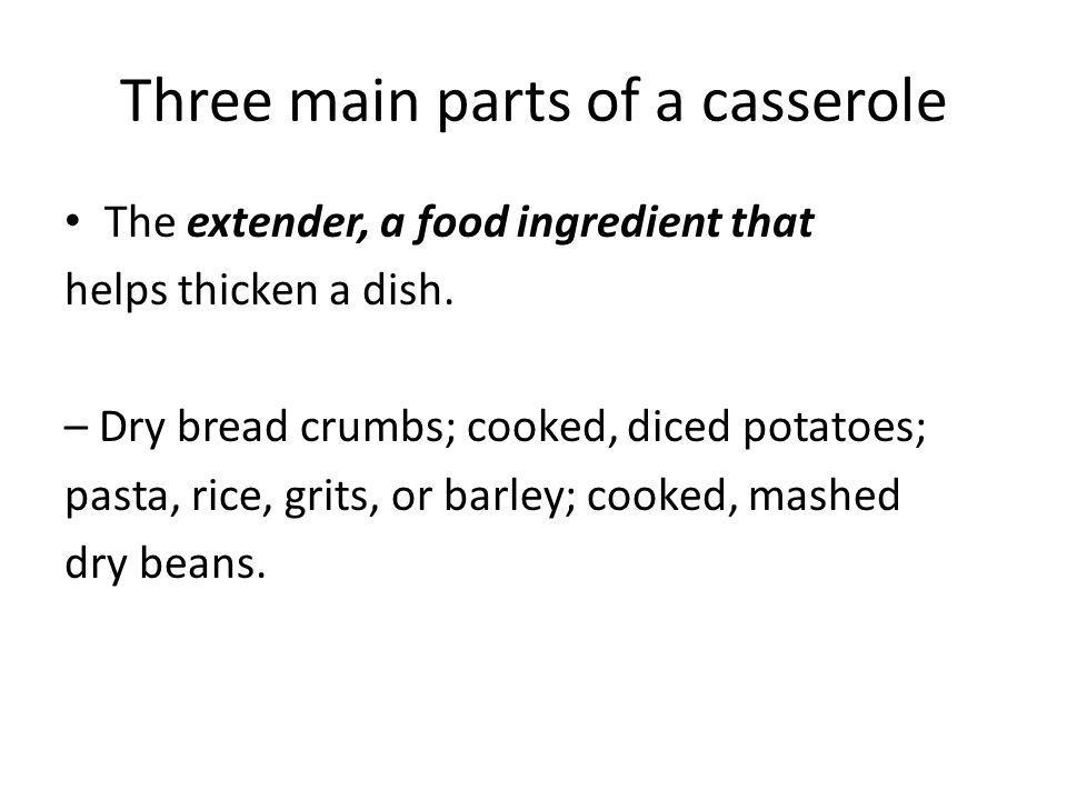 Three main parts of a casserole