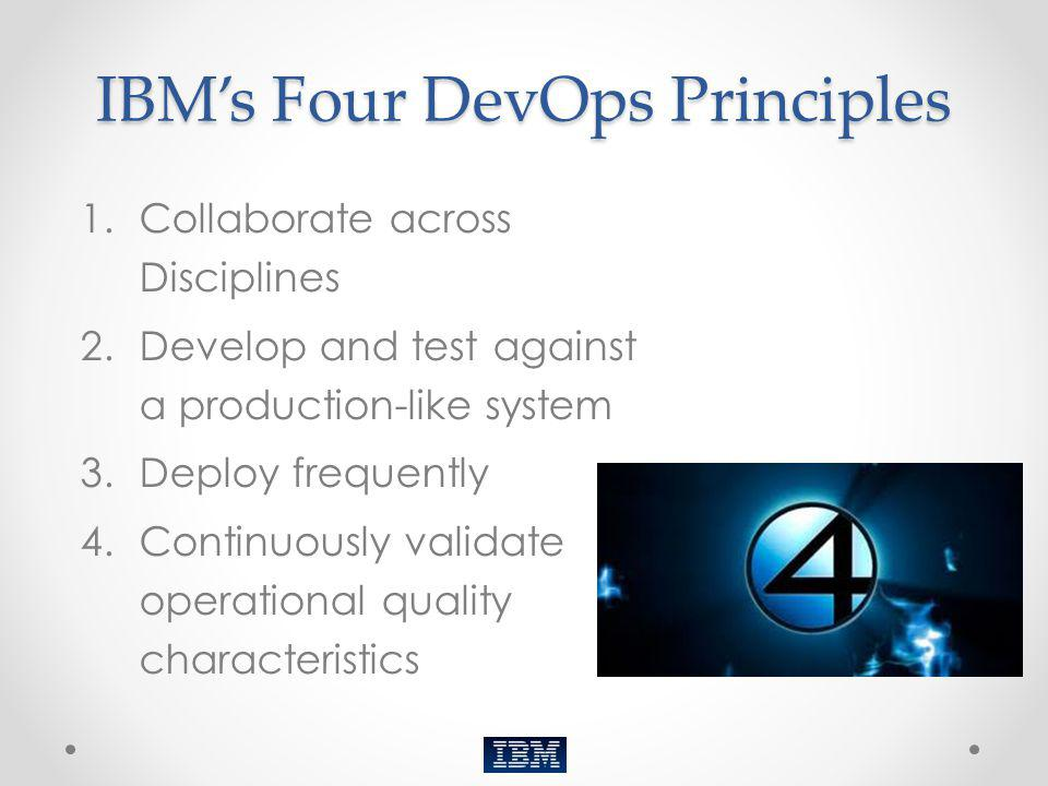 IBM's Four DevOps Principles