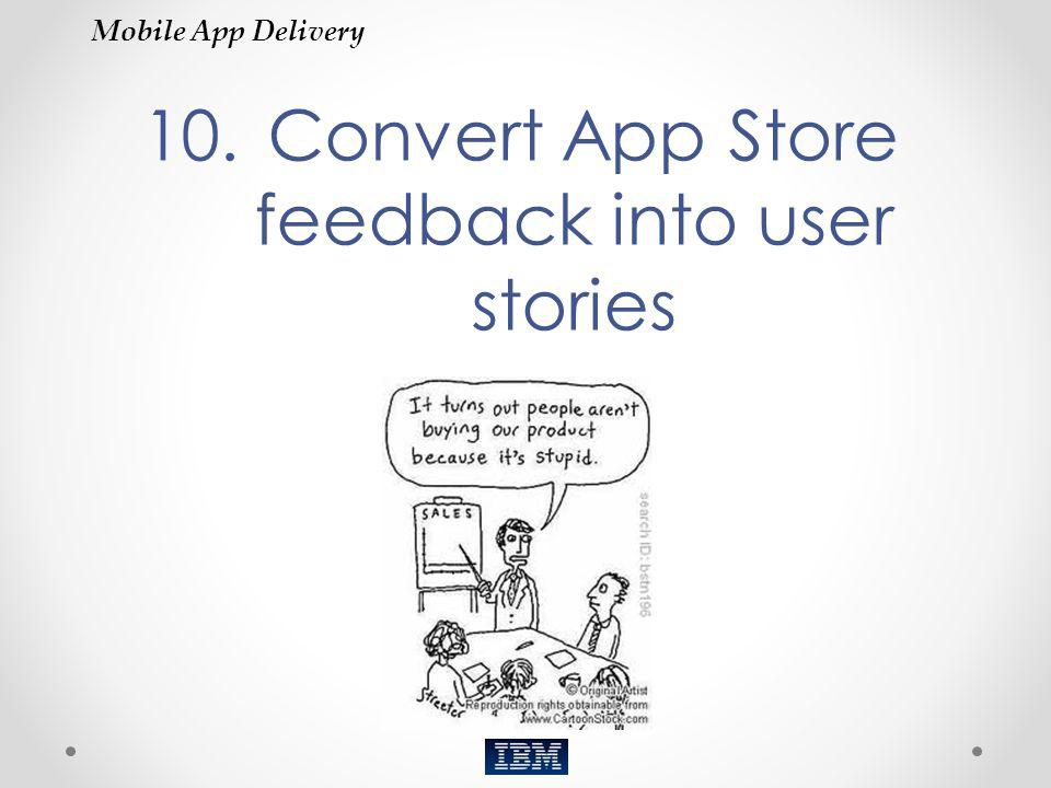 Convert App Store feedback into user stories