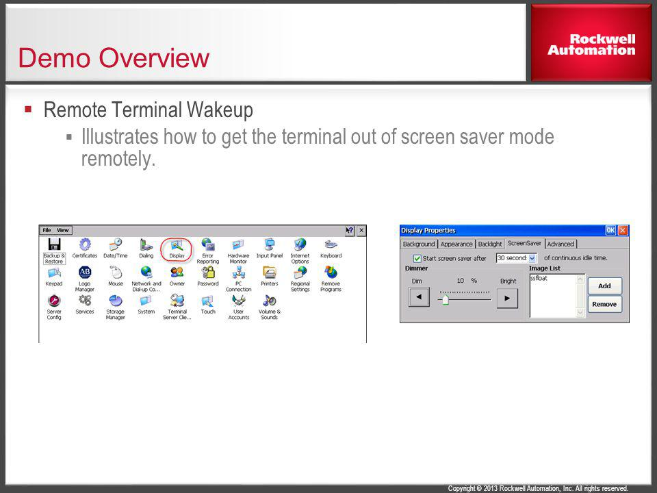 Demo Overview Remote Terminal Wakeup