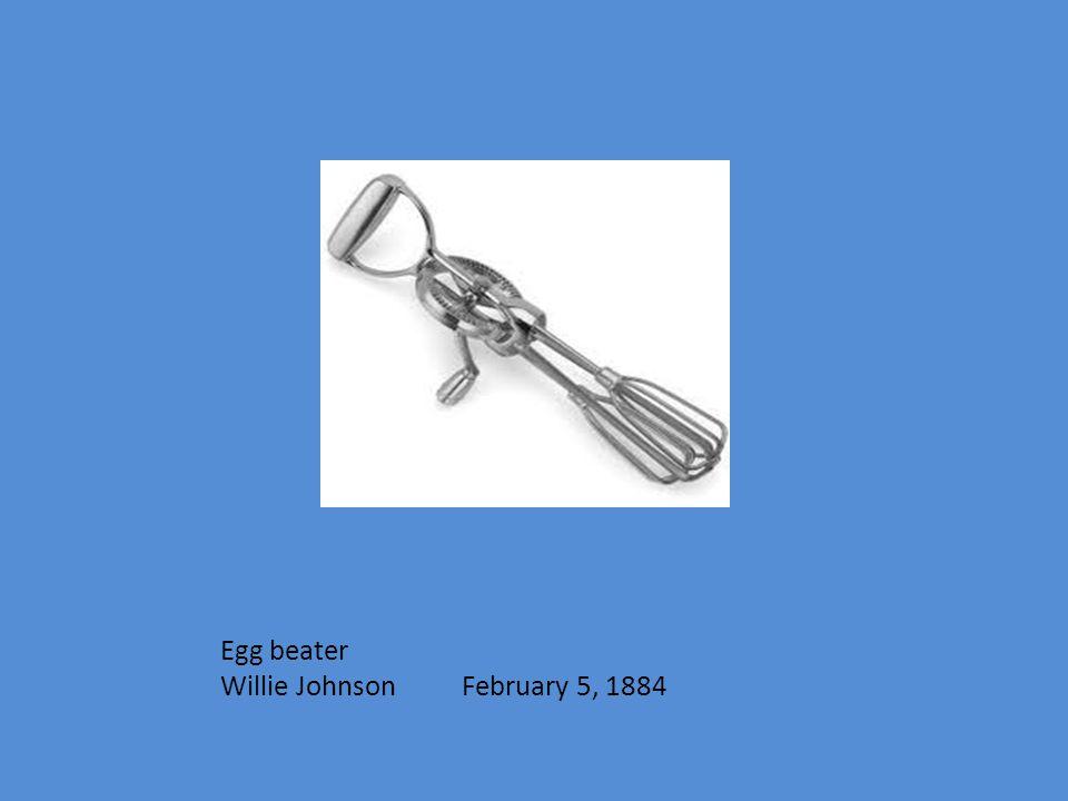 Egg beater Willie Johnson February 5, 1884