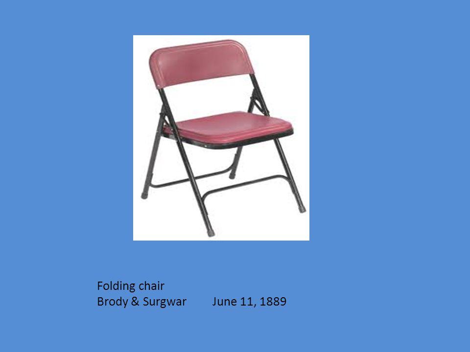 Folding chair Brody & Surgwar June 11, 1889