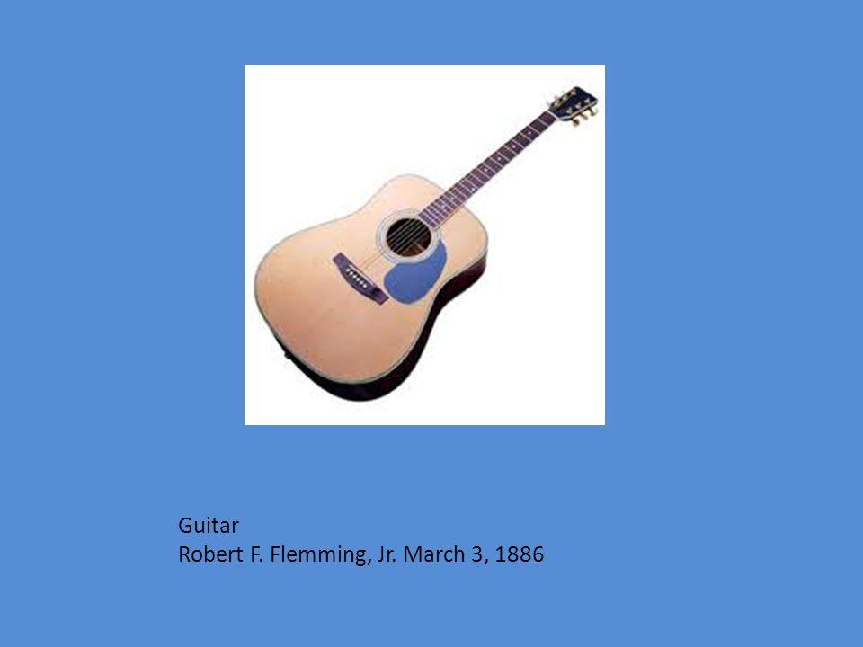 Guitar Robert F. Flemming, Jr. March 3, 1886