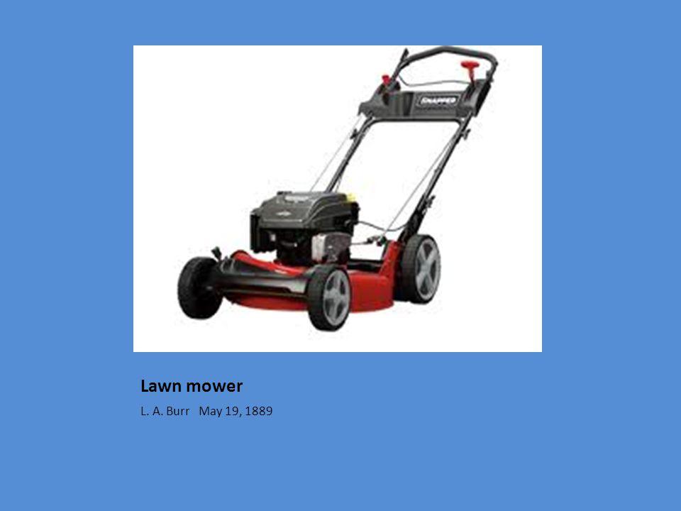 Lawn mower L. A. Burr May 19, 1889