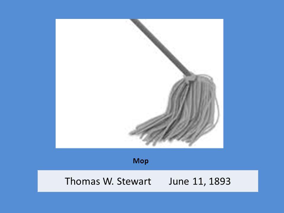 Mop Thomas W. Stewart June 11, 1893