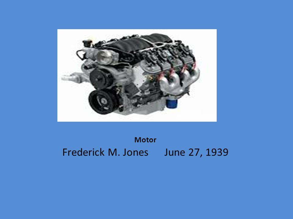 Motor Frederick M. Jones June 27, 1939