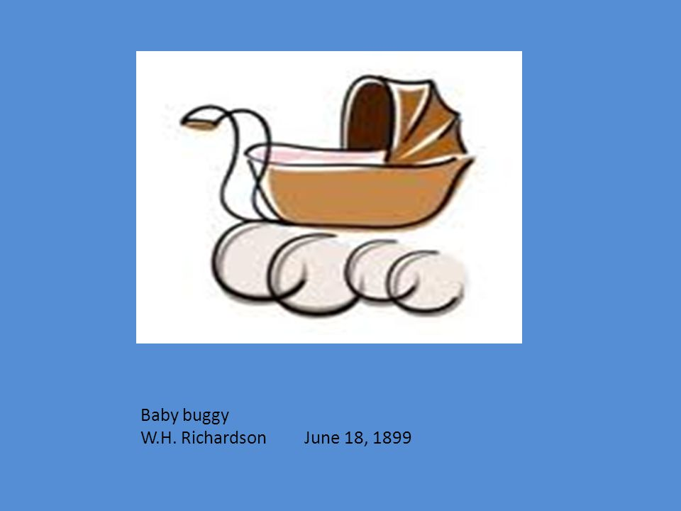 Baby buggy W.H. Richardson June 18, 1899