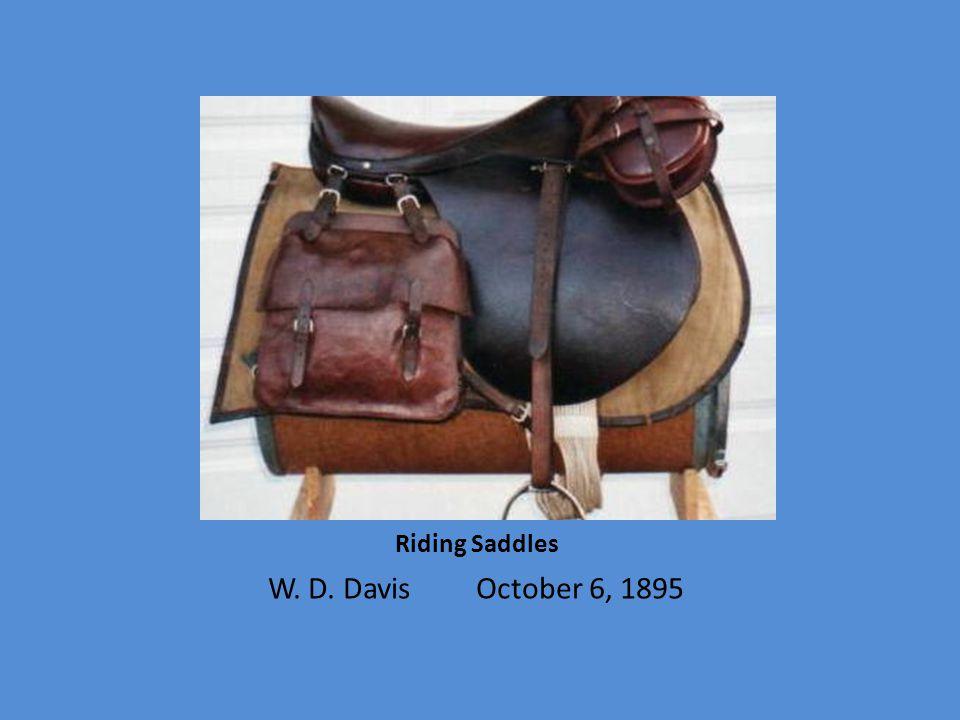 Riding Saddles W. D. Davis October 6, 1895