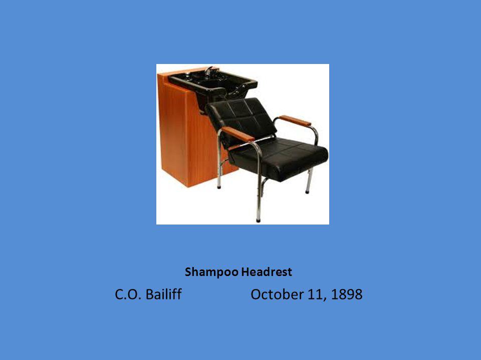 Shampoo Headrest C.O. Bailiff October 11, 1898