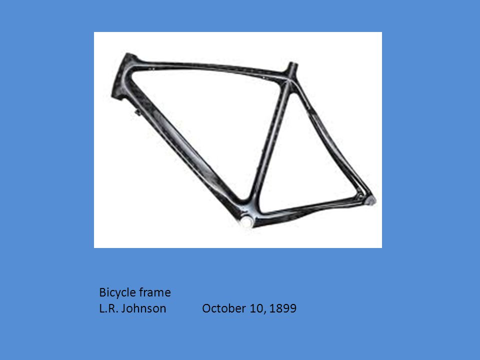 Bicycle frame L.R. Johnson October 10, 1899