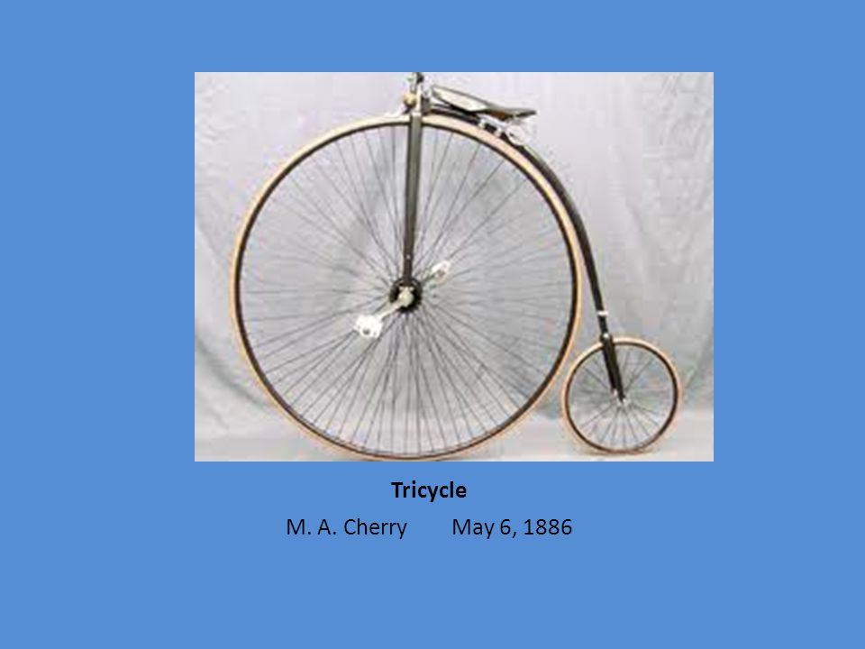 Tricycle M. A. Cherry May 6, 1886