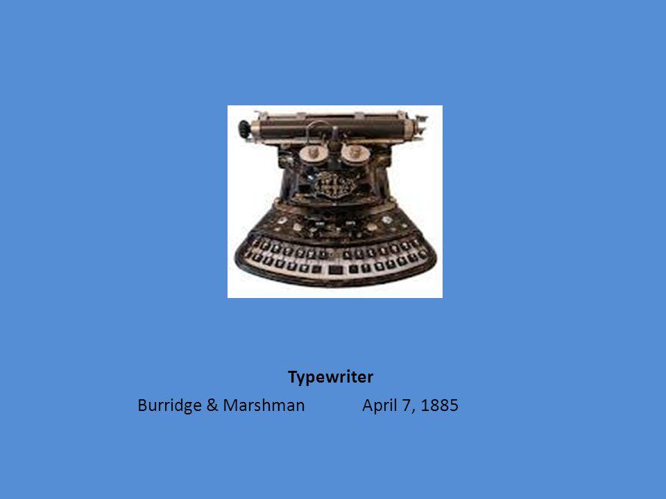 Typewriter Burridge & Marshman April 7, 1885