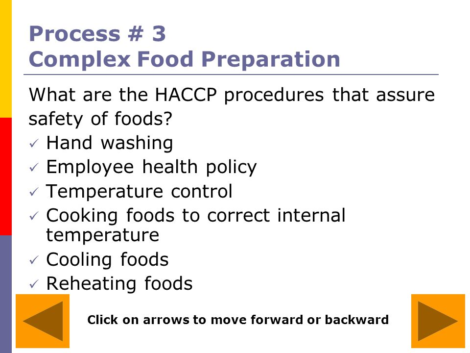 Process # 3 Complex Food Preparation