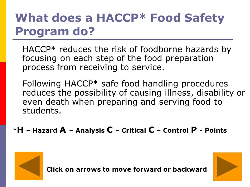 Click on arrow to move forward ppt download - Procedure haccp cuisine ...