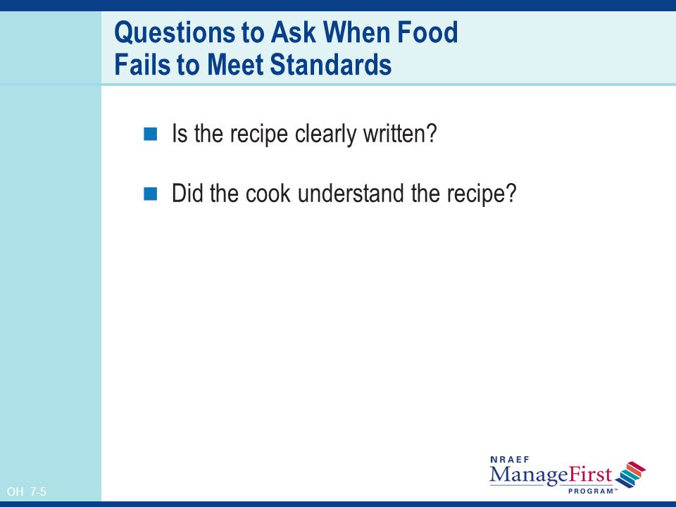Questions to Ask When Food Fails to Meet Standards