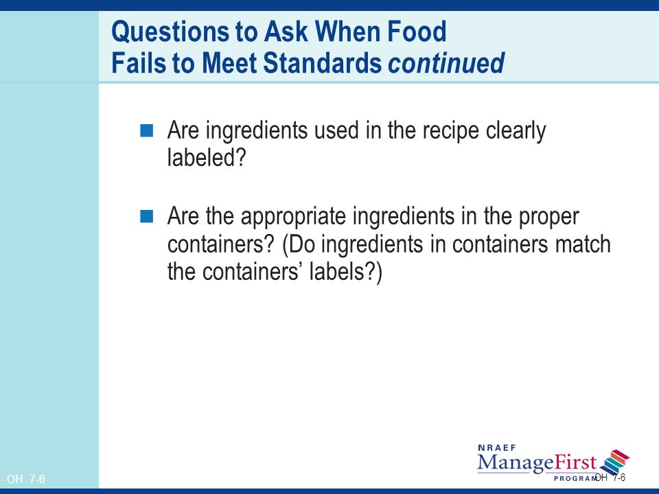 Questions to Ask When Food Fails to Meet Standards continued