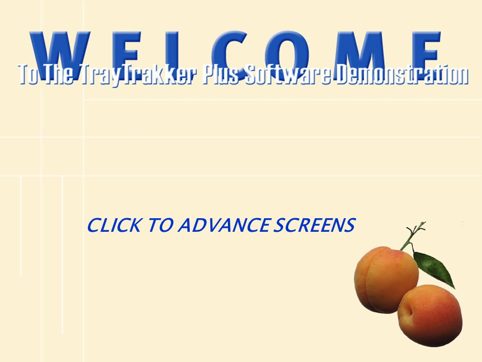 CLICK TO ADVANCE SCREENS