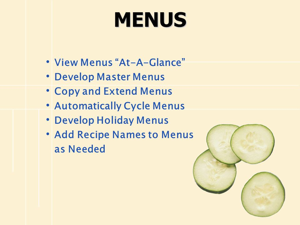 MENUS View Menus At-A-Glance Develop Master Menus